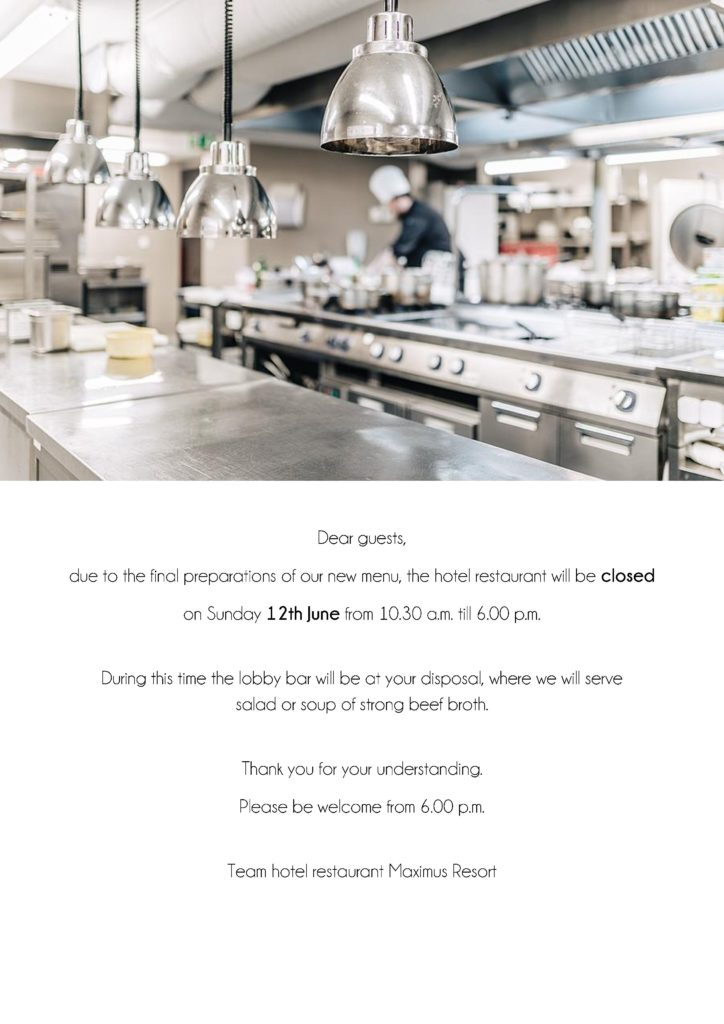 Temporary closure of the hotel restaurant, 12th June 2016